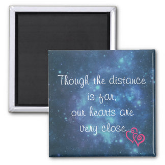 Though the distance is far love note magnet