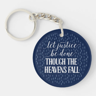 Though the Heavens Fall Round Keychain
