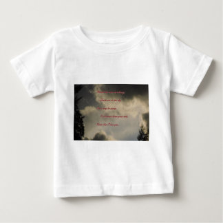 Though the rains are heavy, I love you Baby T-Shirt