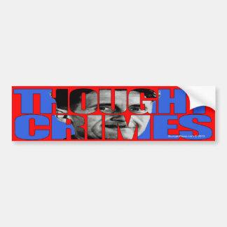 Thought Crimes Bumper Sticker