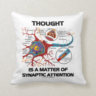 Thought Is A Matter Of Synaptic Attention (Neuron) Pillow