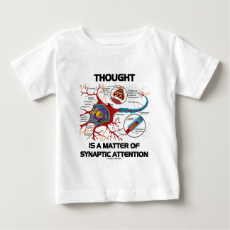 Thought Is A Matter Of Synaptic Attention (Neuron) Tee Shirt