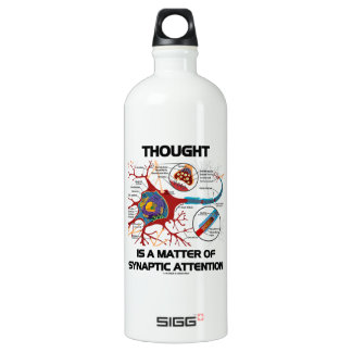 Thought Is A Matter Of Synaptic Attention (Neuron) Water Bottle