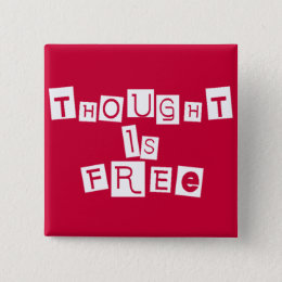 Thought is free button
