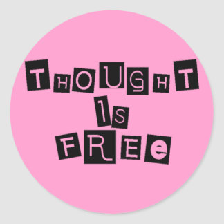 Thought is free classic round sticker