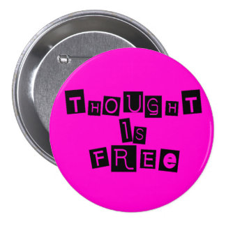 Thought is free pinback button