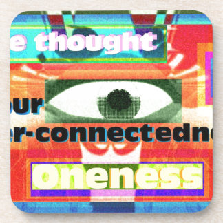 Thought of our inter-connectedness Oneness Coaster