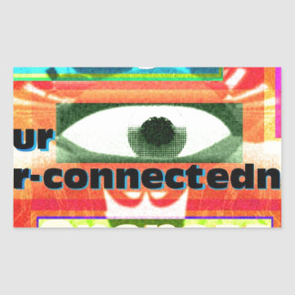 Thought of our inter-connectedness Oneness Rectangular Sticker