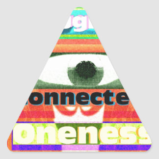 Thought of our inter-connectedness Oneness Triangle Sticker