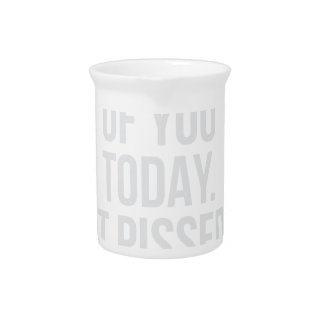 Thought of you Today Beverage Pitcher