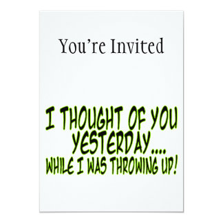 """Thought Of You While Throwing Up 5"""" X 7"""" Invitation Card"""