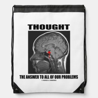 Thought The Answer To All Of Our Problems Brain Drawstring Backpack
