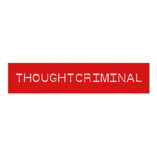 THOUGHTCRIMINAL POSTER