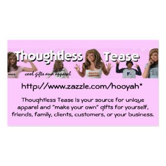 THOUGHTLESS TEASE BUSINESS CARDS