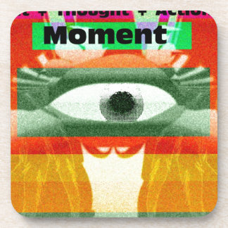 Thoughts and Actions equal Moments Beverage Coasters