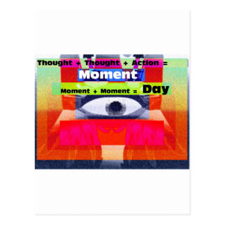 Thoughts and Actions equal Moments =Days Postcard
