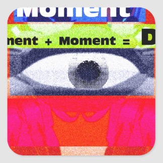 Thoughts and Actions equal Moments =Days Square Sticker
