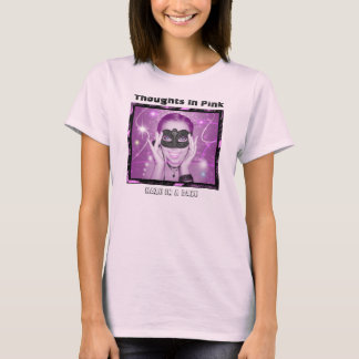 Thoughts And Dreams In Pink T-Shirt