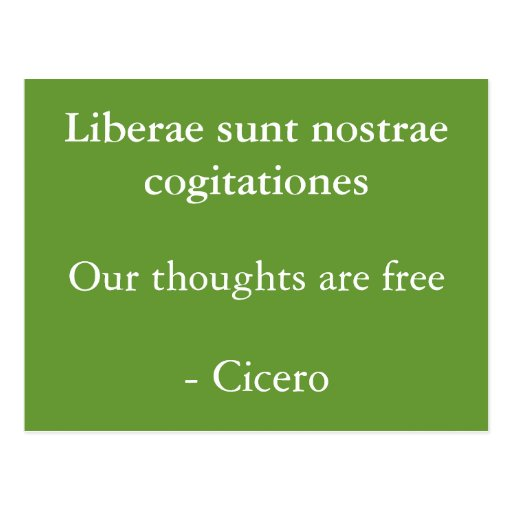 Thoughts are free- Cicero Postcards