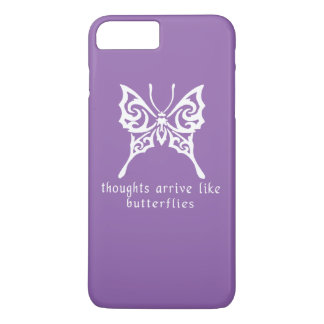 Thoughts Arrive Like Butterflies iPhone 8 Plus/7 Plus Case