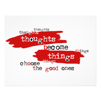 """Thoughts become things 8.5"""" x 11"""" flyer"""