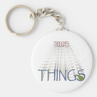 Thoughts become things basic round button keychain