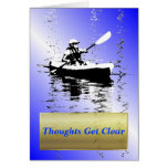 Thoughts Get Clear Kayak Tranquility Greeting Card