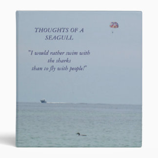 Thoughts of a Seagull 2 Binder