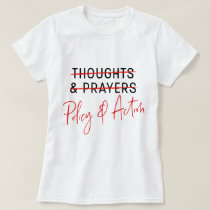 Thoughts & Prayers March for Our Lives Gun T-Shirt