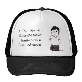 thousand miles..., begins ... trucker hat