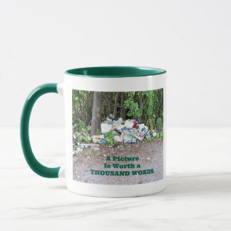 """""""Thousand Word"""" picture of the results of litter. Mug"""