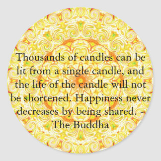 Thousands of candles can be lit from a single..... round sticker
