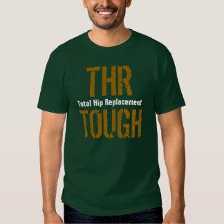"""THR TOUGH - Total Hip Replacement"" Tees"