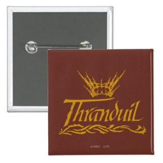 Thranduil Name Pinback Button