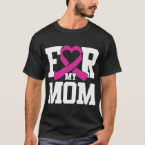 Threadrock Men's For My Mom Breast Cancer Awarenes T-Shirt