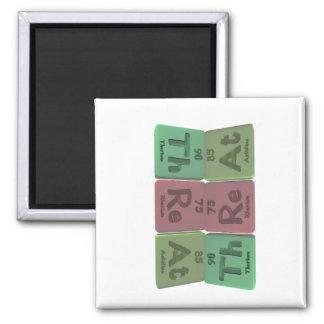 Threat-Th-Re-At-Thorium-Rhenium-Astatine.png 2 Inch Square Magnet
