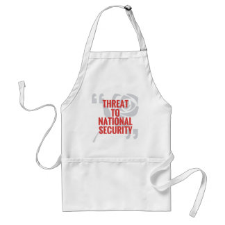 """Threat To National Security"" Adult Apron"