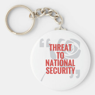 """""""Threat To National Security"""" Keychain"""