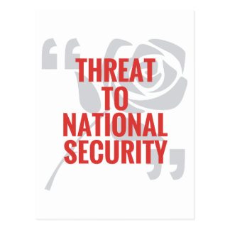 Threat To National Security Postcard