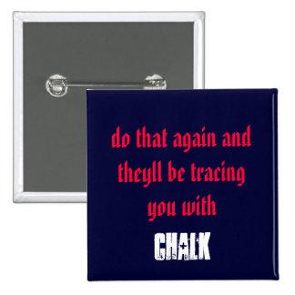 Threataning Pin