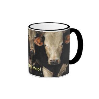 Three Amigos, Here's Looking at Moo coffee mug