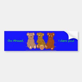 Three Bears I Dare You Bumper Sticker