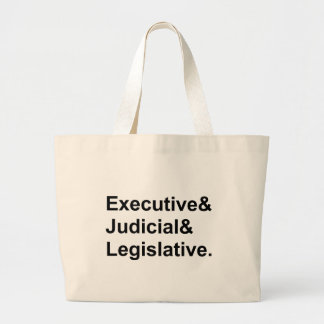 Three Branches of Government Executive Legislative Large Tote Bag
