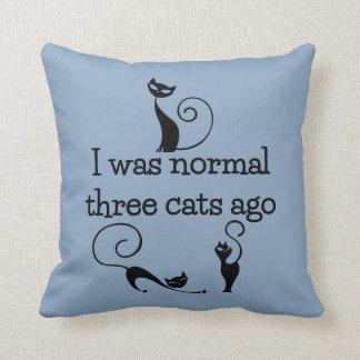 Three Cats Ago Funny Throw Pillow