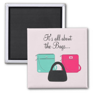 Three Classy Handbags with Saying Fridge Magnet