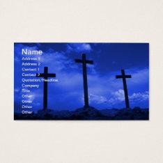 Three Crosses Of Jesus Christian Business Card Art at Zazzle