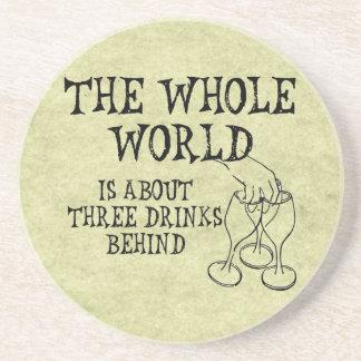 Three Drinks Behind Drink Coaster