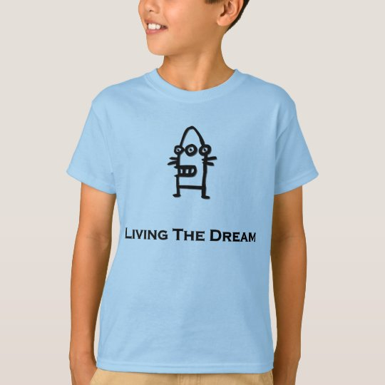 Three Eye Bot Living The Dream T-Shirt