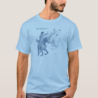 Three If By Drone T Shirt