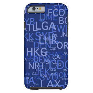Three-Letter Airport Codes Blue Tough iPhone 6 Case